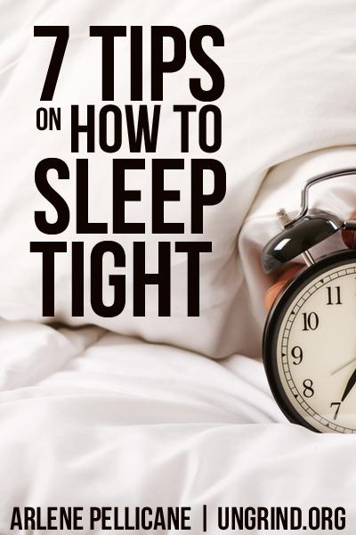 7 Tips on How to Sleep Tight