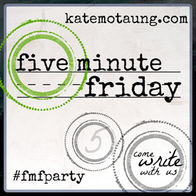 Five-Minute-Friday---4