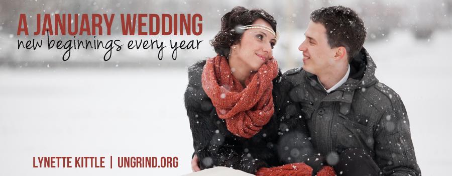 A January Wedding: New Beginnings Every Year