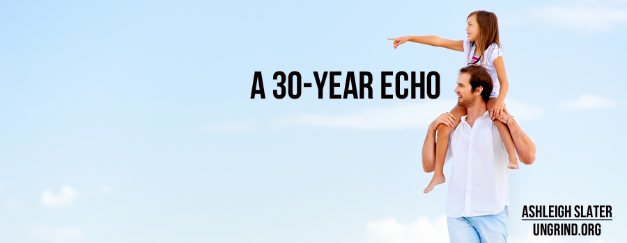 A 30-Year Echo