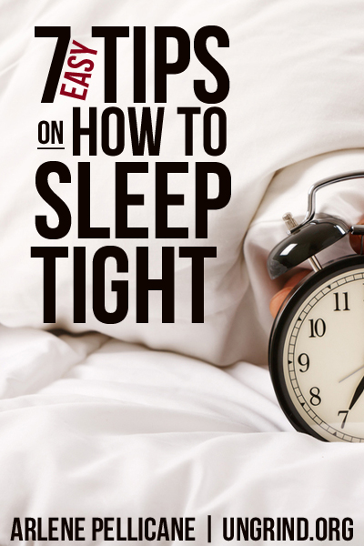 7 Easy Tips on How to Sleep Tight