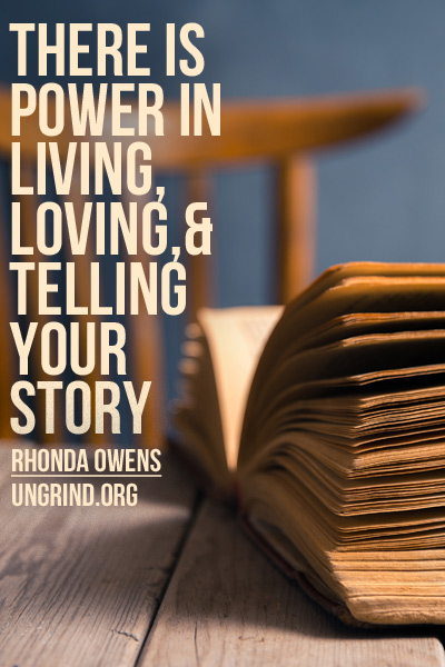The Power of Living, Loving, & Telling Your Story