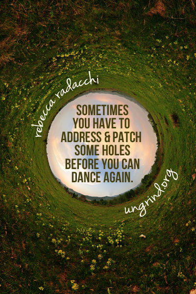 Address the Holes: A Lesson in Healing