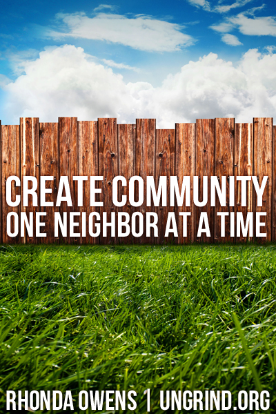 Creating Community One Neighbor at a Time