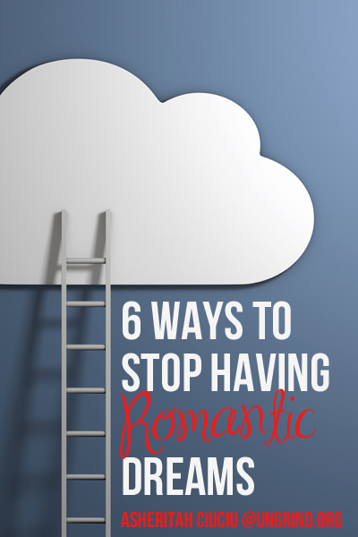 6 Ways to Stop Having Romantic Dreams