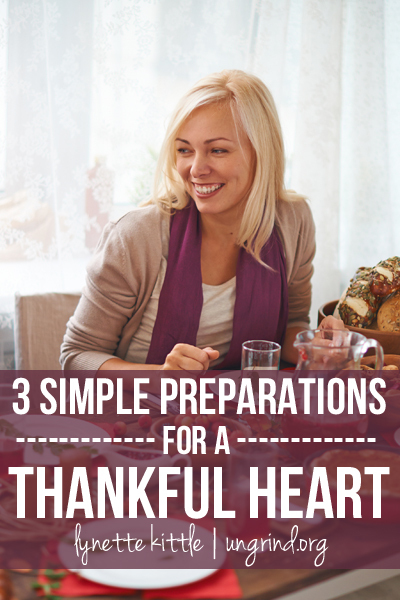 3 Simple Preparations for a Thankful Heart