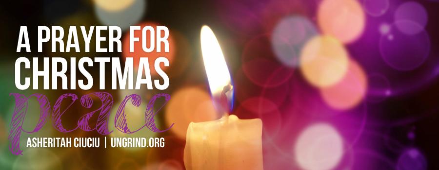 A Prayer for Christmas Peace