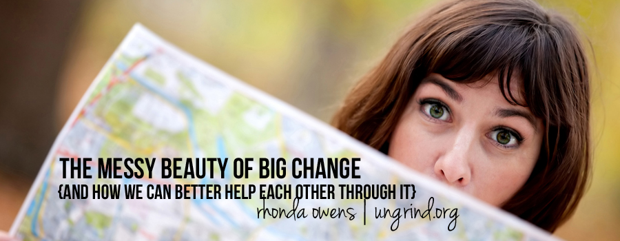 The Messy Beauty of Big Change