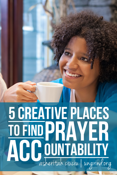 5 Creative Places to Find Prayer Accountability