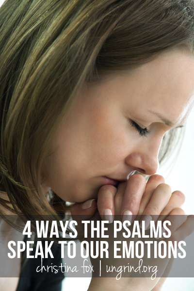 How the Psalms Speak to Our Emotions