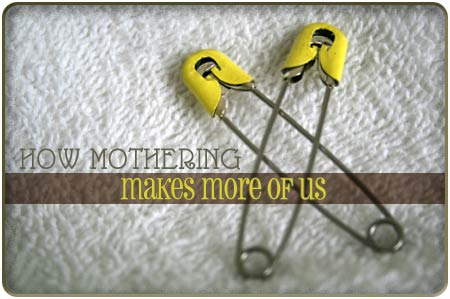 mothering-makes-more-of-us
