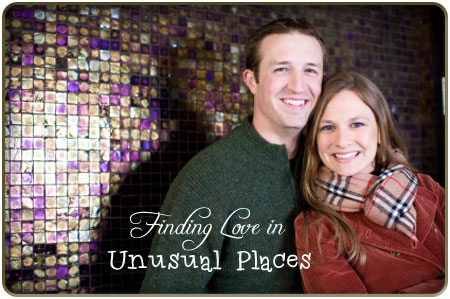 Love in Unusual Places