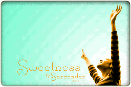 sweetness-and-surrender-1