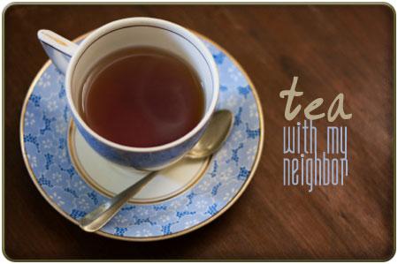 tea-with-my-neighbor
