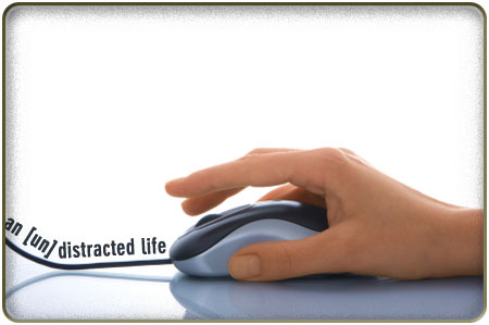an-undistracted-life