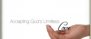 Accepting God's Limitless Love